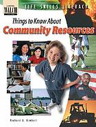 Things to know about community resources