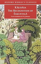 The recognition of Śakuntal-a : a play in seven acts ; Śakuntal-a in the Mah-abh-arata