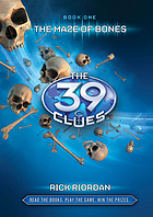 The 39 Clues Book 1:The Maze of Bones.