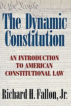 The dynamic constitution : an introduction to American constitutional law