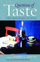 Questions of taste : the philosophy of wine