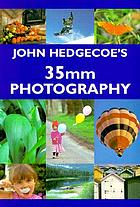 John Hedgecoe's guide to 35mm photography.