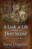 A look at life from a deer stand : devotional