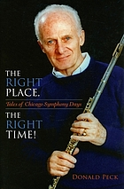 The right place, the right time! : tales of Chicago Symphony days