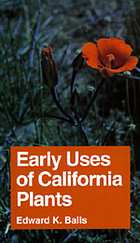 Early uses of California plants.