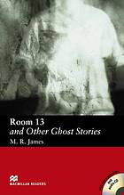 Room 13 : and other ghost stories
