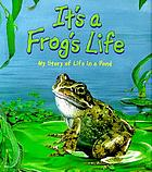 It's a Frog's life!