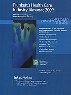 Plunkett's health care industry almanac 2009
