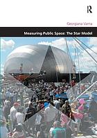 Measuring public space : the star model