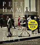 Tabloid city : [a novel]