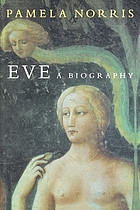 Eve : a biography