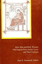 Holy men and holy women : Old English prose saints' lives and their contexts