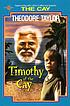 Timothy of the cay by  Theodore Taylor