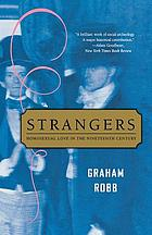 Strangers : homosexual love in the nineteenth century