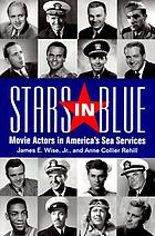 Stars in blue : movie actors in America's sea services