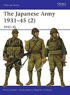 The Japanese army 1931-45. 2, 1942-45