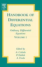 Handbook of differential equations. Ordinary differential equations. Volume 2