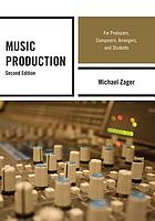 Music production : for producers, composers, arrangers, and students