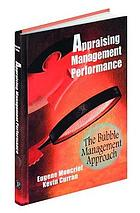 Appraising management performance : the bubble management approach