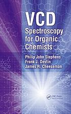 VCD spectroscopy for organic chemists