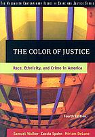 The color of justice : race, ethnicity, and crime in America
