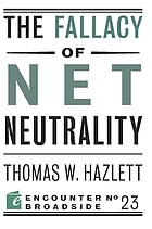 The fallacy of net neutrality