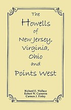 The Howells of New Jersey, Virginia, Ohio, and points west