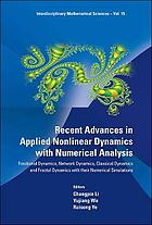 Recent Advances in Applied Nonlinear Dynamics with Numerical Analysis : Fractional Dynamics, Network Dynamics, Classical Dynamics and Fractal Dynamics with Their Numerical Simulations.