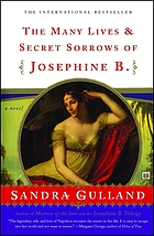 The many lives & secret sorrows of Josephine B.