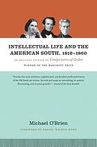 Intellectual life and the American South : 1810-1860
