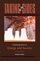 Taking sides. Clashing views in energy and society