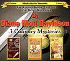 A trilogy of Diane Mott Davidson : 3 culinary mysteries.