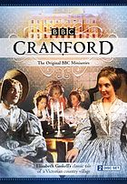 Cranford : the original BBC miniseries : Elizabeth Gaskell's classic tale of a Victorian country village