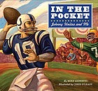 In the pocket : Johnny Unitas and me