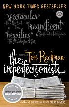 The imperfectionists : a novel