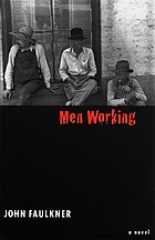 Men working : a novel