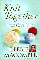 Knit together : discover God's pattern for your life