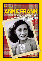 Anne Frank : the young writer who told the world her story