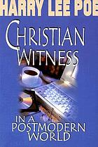 Christian witness in a postmodern world