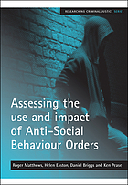 Assessing the use and impact of anti-social behaviour orders