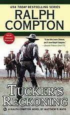Tucker's reckoning : a Ralph Compton novel