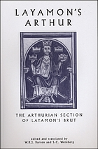 Layamon's Arthur : the Arthurian section of Layamon's Brut (Lines 9229-14297)