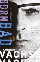 Born bad : stories