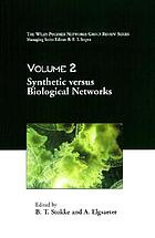 Synthetic versus biological networks : [papers presented at Polymer Networks 98, the 14th Polymer Networks Group international conference, held at the Norwegian University of Science and Technology (NTNU) in Trondheim from 28 June to 3 July 1998]