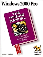 Windows 2000 Pro : the missing manual