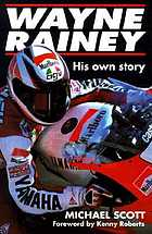 Wayne Rainey : his own story