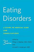 Eating disorders : a guide to medical care and complications