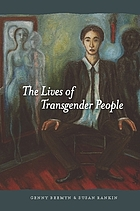 The Lives of Transgender People.