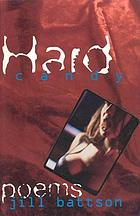 Hard candy : poems