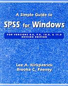 A simple guide to SPSS for Windows : versions 8.0, 9.0, 10.0, & 11.0